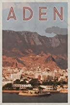 Aden: Port City Red Sea Yemen Daily Notebook Journal Diary Notepad