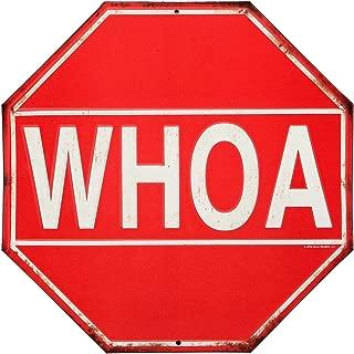 Whoa Stop Sign Rustic Embossed Metal Sign