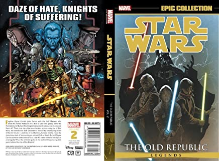 [Star Wars Legends Epic Collection: the Old Republic Vol. 2] (By (artist) Bong Dazo , By (artist) Dustin Weaver , By (author) John Jackson Miller) [published: March, 2017]