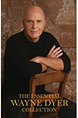 The Essential Wayne Dyer Collection Kindle Edition
