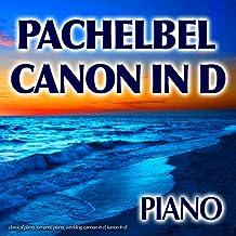 Pachelbel Canon In D, Classical Piano, Romantic Piano, Wedding, Cannon In D, Kanon In D