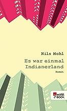 Es war einmal Indianerland (Stadtrand-Trilogie 1) (German Edition)