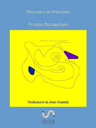 Poesie fantasiose (CorvoCornacchia&S Vol. 2)