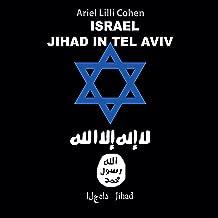 Israel: Jihad In Tel Aviv