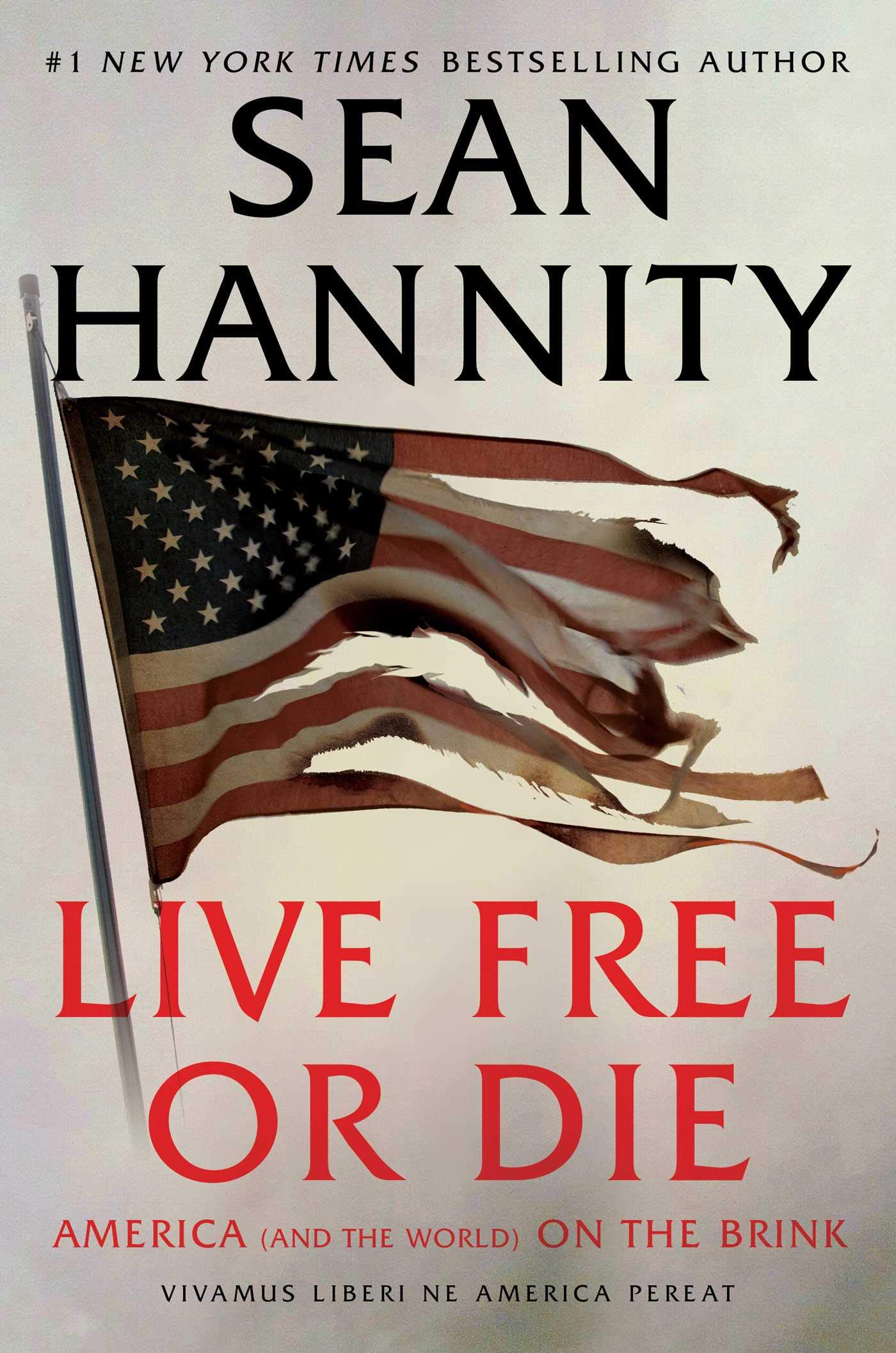 Cover image of Live Free Or Die by Sean Hannity