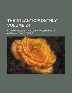 The Atlantic Monthly Volume 24