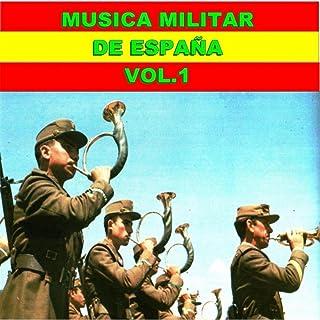 Musica Militar de España, Vol. 1