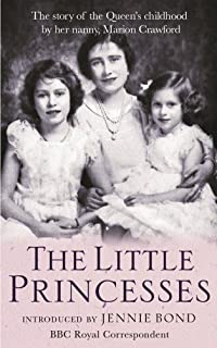 The Little Princesses: The extraordinary story of the Queen