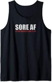 Sore AF But I Secretly Love It Gym Tank Top