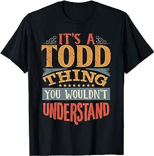 Todd Name T-Shirt