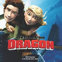 How to Train Your Dragon - Wall Calendar A 16-Month 2021-2022: American 3D animated film
