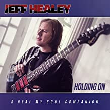 Best jeff healey holding on Reviews