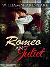 Romeo and Juliet: William Shakespeare (Literature, Play, Dramas) [Annotated] (English Edition)