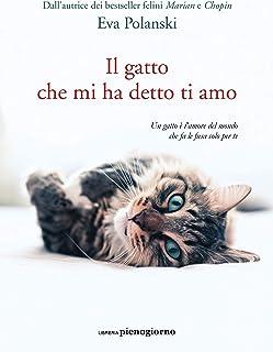 Il gatto che mi ha detto ti amo