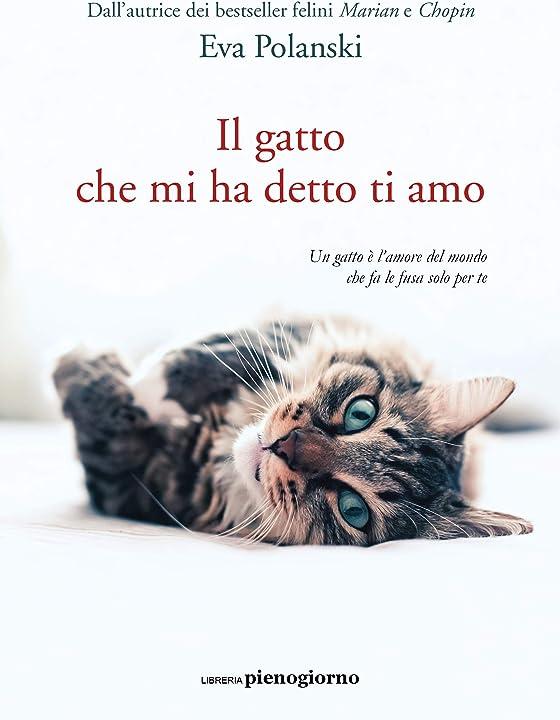 Il gatto che mi ha detto ti amo (italiano) copertina flessibile 979-1280229021