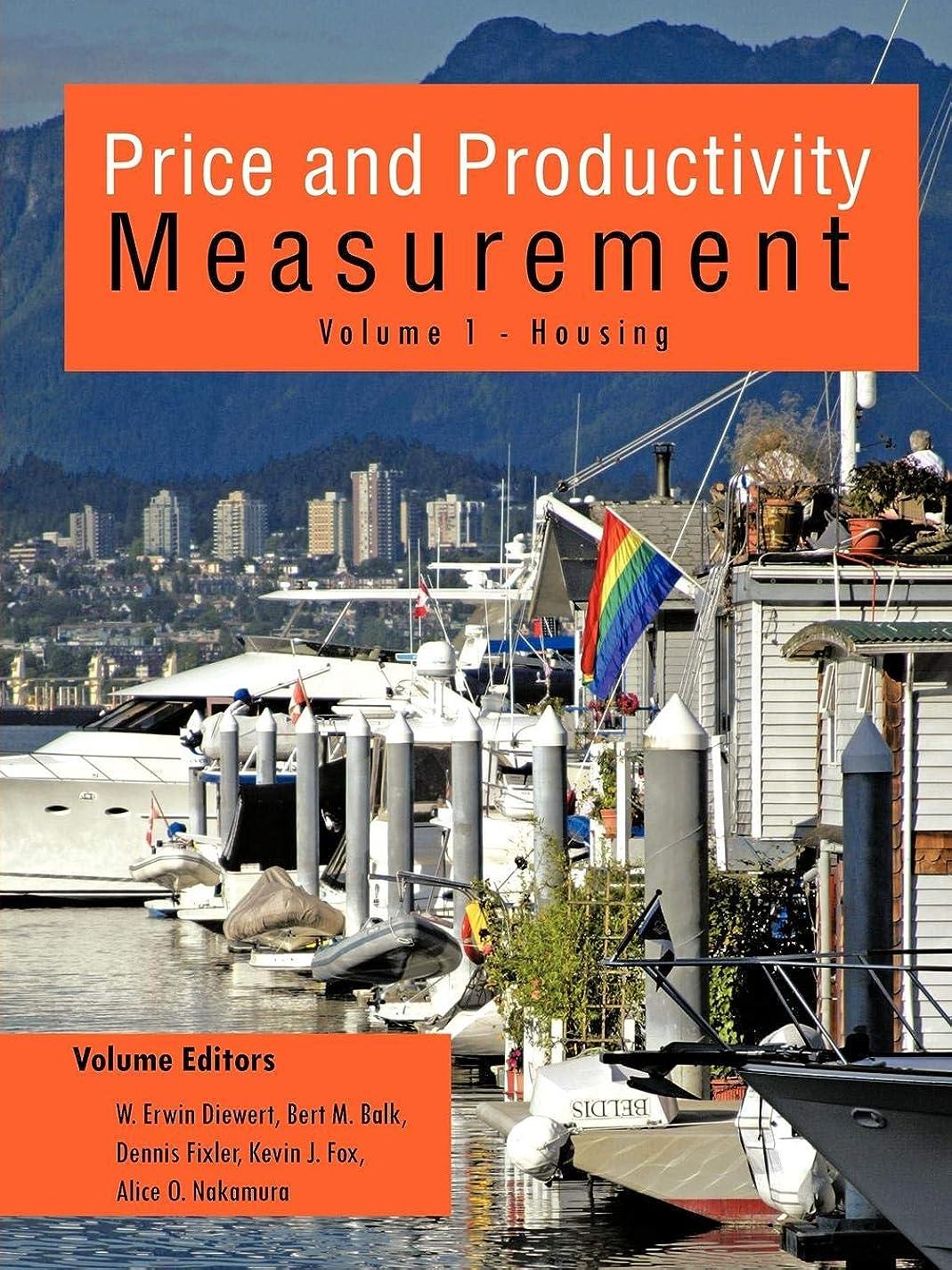 収まるせがむ回転させるPrice and Productivity Measurement: Housing