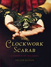 The Clockwork Scarab: A Stoker & Holmes Novel (The Stoker & Holmes Novels Book 1)