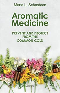 Aromatic Medicine: Prevent and Protect from the Common Cold