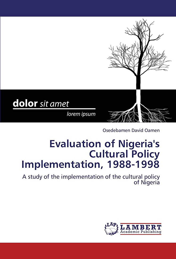 理容室誠実悲しいことにEvaluation of Nigeria's Cultural Policy Implementation, 1988-1998