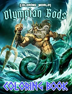 Coloring World! - OlympianGods Coloring Book: Dive into Greek Olympian Gods With This Amazing Coloring Book