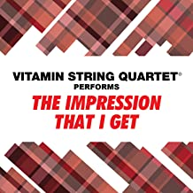 VSQ Performs the Mighty Mighty Bosstones' the Impression That I Get
