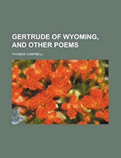 Gertrude of Wyoming, and Other Poems