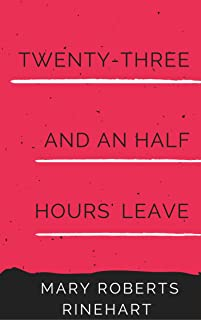 Twenty-three and a Half Hours' Leave