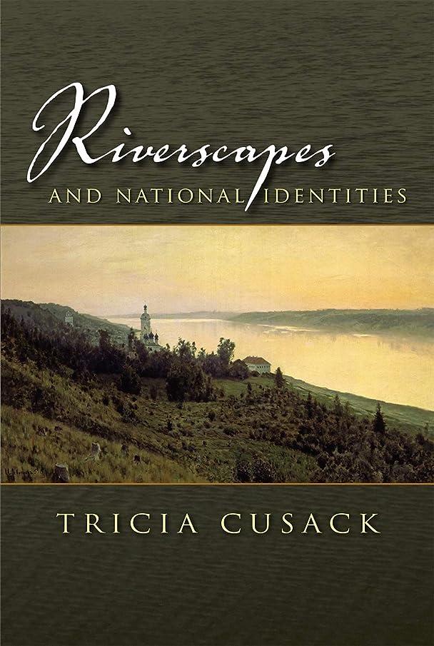 散らす横に筋肉のRiverscapes and National Identities (Space, Place and Society) (English Edition)