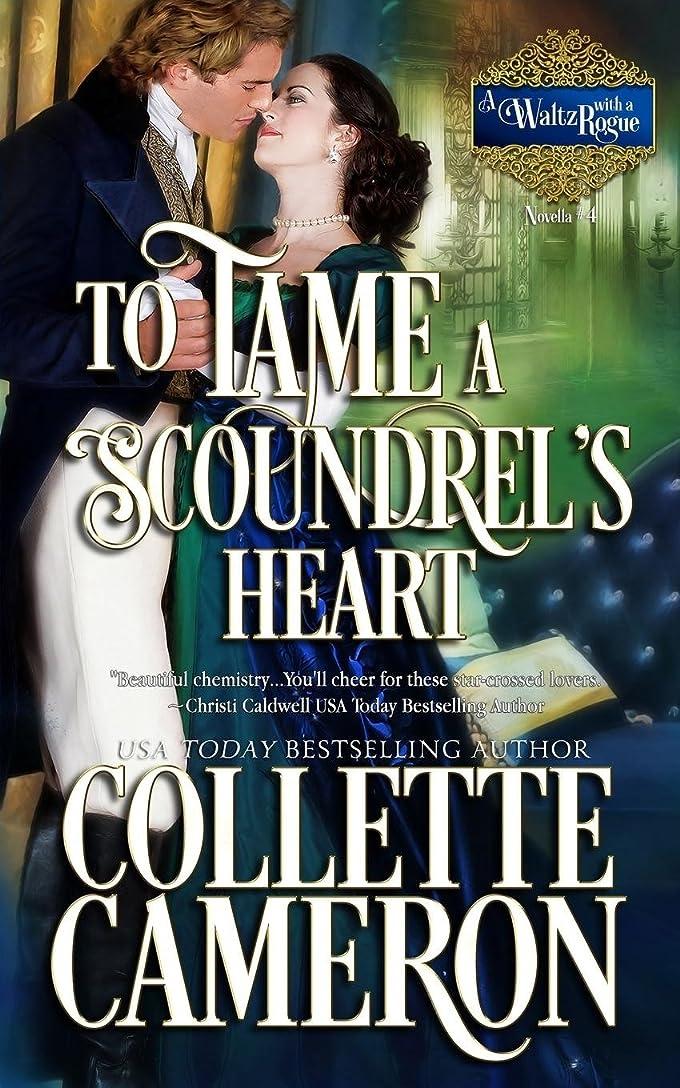 家畜関連する横向きTo Tame a Scoundrel's Heart (A Waltz with a Rogue Novella)