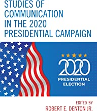 Studies of Communication in the 2020 Presidential Campaign (Lexington Studies in Political Communication)