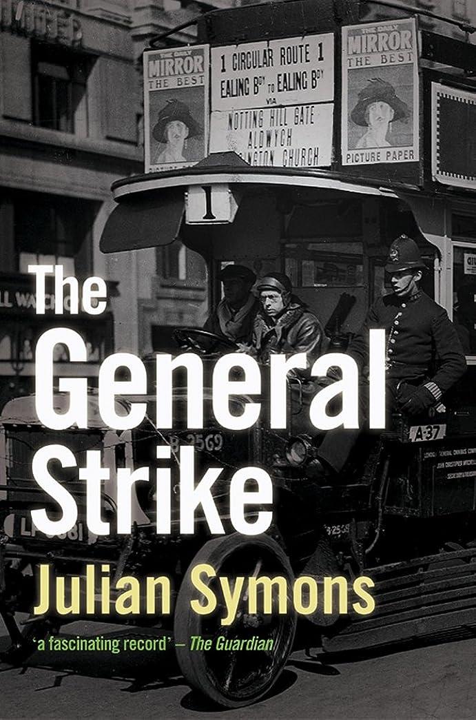 試み小屋薬剤師The General Strike (Non-Fiction)