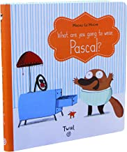 What are you going to wear, Pascal?