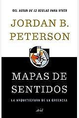 Mapas de sentidos: La arquitectura de la creencia (Ariel) (Spanish Edition) Format Kindle