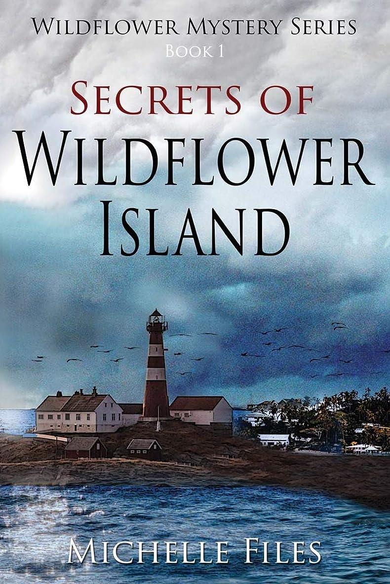 貸す熱帯のに対処するSecrets of Wildflower Island (Wildflower Mystery Series)