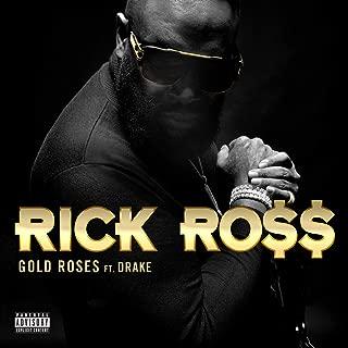 Gold Roses [Explicit]