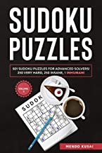 SUDOKU PUZZLES: 501 Sudoku Puzzles for Advanced Solvers! 250 Very Hard, 250 Insane, 1 Inhuman! Volume 2