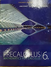 Precalculus: Mathematics for Calculus, 6th Edition, Teacher's Edition