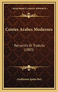 Contes Arabes Modernes: Recueillis Et Traduits (1883)