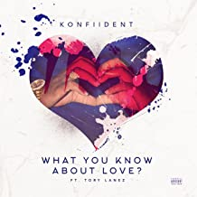 What You Know About Love (feat. Tory Lanez) [Explicit]