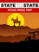 State to State: Texas Road Trip