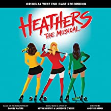 Heathers the Musical (Original West End Cast Recording) [Explicit]