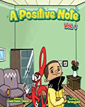 A Positive Note - Volume I
