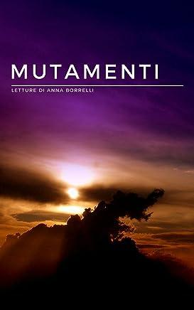 Mutamenti: Letture di Anna Borrelli