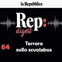 Terrore sullo scuolabus: Rep Digest 64