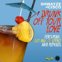 Best drunk off your love Reviews