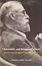 Christianity and European Culture: Selections from the Work of Christopher Dawson (Worlds of Christopher Dawson)