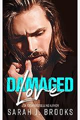 Damaged Love Format Kindle