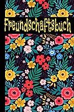 Freundschaftsbuch: Bitte deine Freunde dein Buch auszufüllen, damit du sie besser kennen lernst! Thema Blumen – Farbiges B...