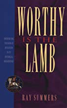 Worthy Is the Lamb