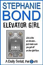 Elevator Girl: part 2 of 6